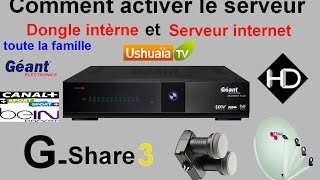 getlinkyoutube.com-[TUTO] Comment activer internet et le serveur interne de Géant 2500 hd new