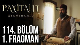 Payitaht Abdülhamit 114. Bölüm Fragmanı