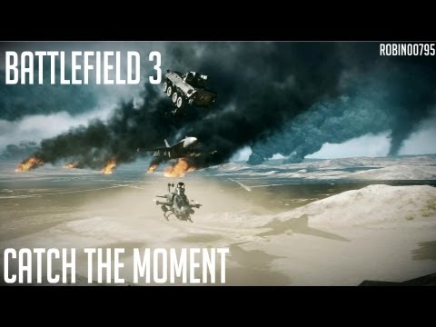 Battlefield 3 : Catch the moment
