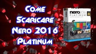 getlinkyoutube.com-Come Scaricare e Installare Nero 2016 Platinum [ TUTORIAL ITA ]