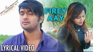 getlinkyoutube.com-Firey Aay - Porshi & Tahsin | Musafir (2016) | Bengali Lyrical Video Song | Arifin Shuvoo | Marjan