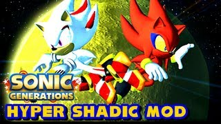 getlinkyoutube.com-Sonic Generations PC - Hyper Shadic vs Perfect Nazo Mod