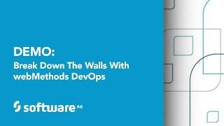 getlinkyoutube.com-Demo: Break Down the Walls with webMethods DevOps