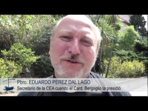 Pbro. Eduardo Perez Dal Lago - Testimonio sobre el Papa Francisco