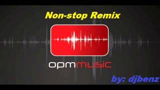 getlinkyoutube.com-NON STOP OPM DANCE HITS REMIX BY DJBENZ