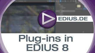 getlinkyoutube.com-EDIUS Podcast - Plug-Ins in EDIUS 8
