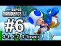 New Super Mario Bros U: World 3-1, 3-2, 3-Tower - Wii U 100% Star Coins Walkthrough Part 6
