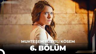 getlinkyoutube.com-Muhteşem Yüzyıl Kösem 6.Bölüm (HD)