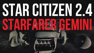 getlinkyoutube.com-Starfarer Gemini Flight Ready | 2.4 PTU | Star Citizen