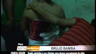 """getlinkyoutube.com-Piura: """"Brujo"""" estafaba a sus clientas para abusar sexualmente de ellas"""