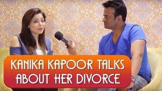 Singer Kanika Kapoor gets Emotional & Finally Talks About Her DIVORCE !
