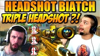 HEADSHOT BIATCH #8 TRIPLE HEADSHOT ?!