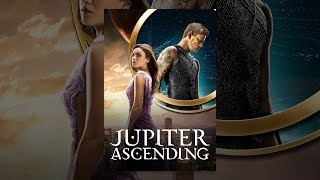 getlinkyoutube.com-Jupiter Ascending