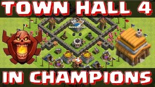 getlinkyoutube.com-TOWN HALL 4 IN CHAMPS! - Clash of Clans - ATTACK STRATEGY & BASE