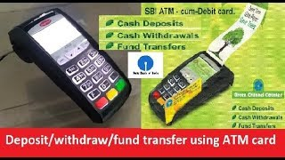 How to deposit/withdraw/fund transfer using ATM card at green channel counter...... width=