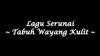 getlinkyoutube.com-Serunai - Tabuh Wayang Kulit (Studio Quality)