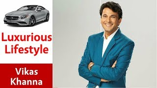 Vikas Khanna's Cars, House, Family, Watch, Net Worth, Income and Lifestyle || Celebrity Magazine