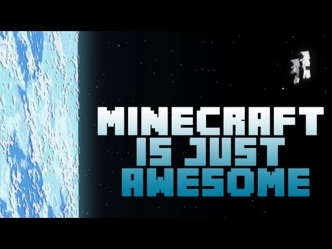 Minecraft is Just Awesome -mK9W0BjdB38