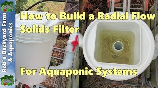 How to Build a Radial Flow Solids Filter for Aquaponic Systems