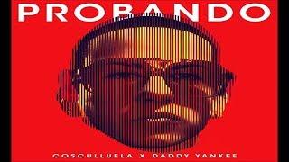 Probando - Cosculluela Feat. Daddy Yankee (Prod by Musicologo y Menes) l Reggaeton 2014