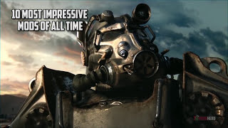 10 Most Impressive Fallout 4 Mods Ever