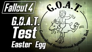 Fallout 4 - G.O.A.T. Test Easter Egg (SAFE Test)
