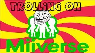 getlinkyoutube.com-Trolling on Miiverse