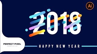 Illustrator Tutorials | 2018 Happy New Year