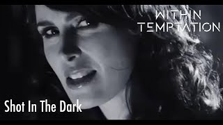 getlinkyoutube.com-Within Temptation - Shot In The Dark (Official Music Video)
