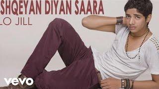 Lo Jill - Ishqeyan Diyan Saara Video | Don't Need You