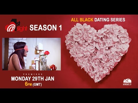 Black Dating Series Trailer | Love at First Sight! (MON 29TH JAN)
