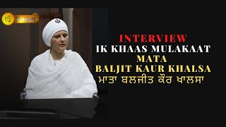 getlinkyoutube.com-Ik Khaas Mulakaat with Mata Baljit Kaur Khalsa