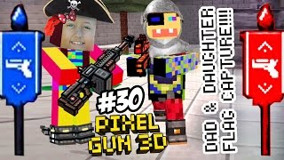 Dad & Lex play PIXEL GUN 3D! Pt. 30! CAPTURE THE FLAG - Lexi's P.O.V. (A Piratey Knight!)