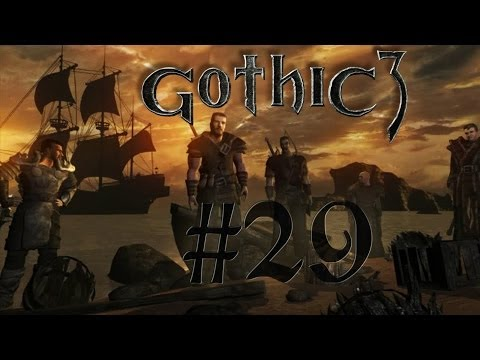 Let´s Play Gothic 3 Gold Edition #29 Reise nach Montera HD Bayrisch