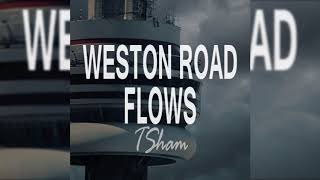 TSham - Weston Road Flows (Drake Remix)