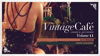 Vintage Café Vol. 11 - Full Album - Brand New