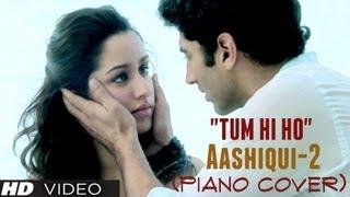 "getlinkyoutube.com-""Tum Hi Ho"" Piano Cover (Instrumental) Aashiqui 2 - Magical Fingers - Gurbani Bhatia"