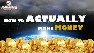 getlinkyoutube.com-Madden Mobile 16 - How to ACTUALLY Make MONEY - Coin Making Methods