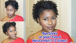 getlinkyoutube.com-Bun Styles on Short Type 4 Natural Hair!!!(2 Styles)|Mona B.