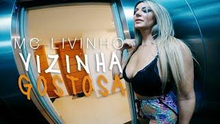 MC Livinho - Vizinha  Gostosa (Web Clipe) DJ LK width=