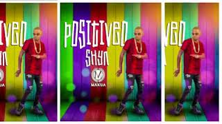 Shyn     positiveo