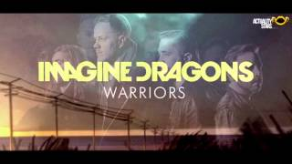 getlinkyoutube.com-Imagine Dragons - Warriors (HQ)(Lyrics)