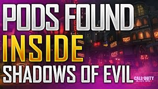 NEW PODS FOUND!?!? Shadows Of Evil Easter Egg! Black Ops 3 Zombies