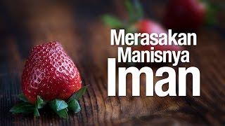 getlinkyoutube.com-Ceramah Agama Islam: Merasakan Manisnya Iman - Ustadz Subhan Bawazier.