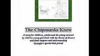 The Chipmunks Knew: A story on Divorce for Children, Youths and Adults