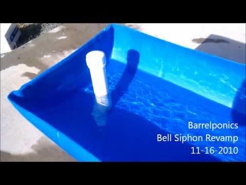 Barrel Aquaponics - Bell Siphon Revamp
