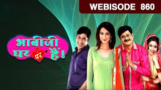 Bhabi Ji Ghar Par Hain - भाबी जी घर पर है - Episode 860 - June 14, 2018 - Webisode