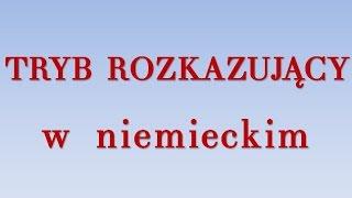 getlinkyoutube.com-Tryb rozkazujący - niemiecki