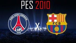 getlinkyoutube.com-Barcelona x PSG | PES 10 Patch 16