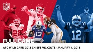 getlinkyoutube.com-Andrew Luck's Massive Playoff Comeback | Colts vs. Chiefs | 2013 AFC Wild Card | NFL Full Game